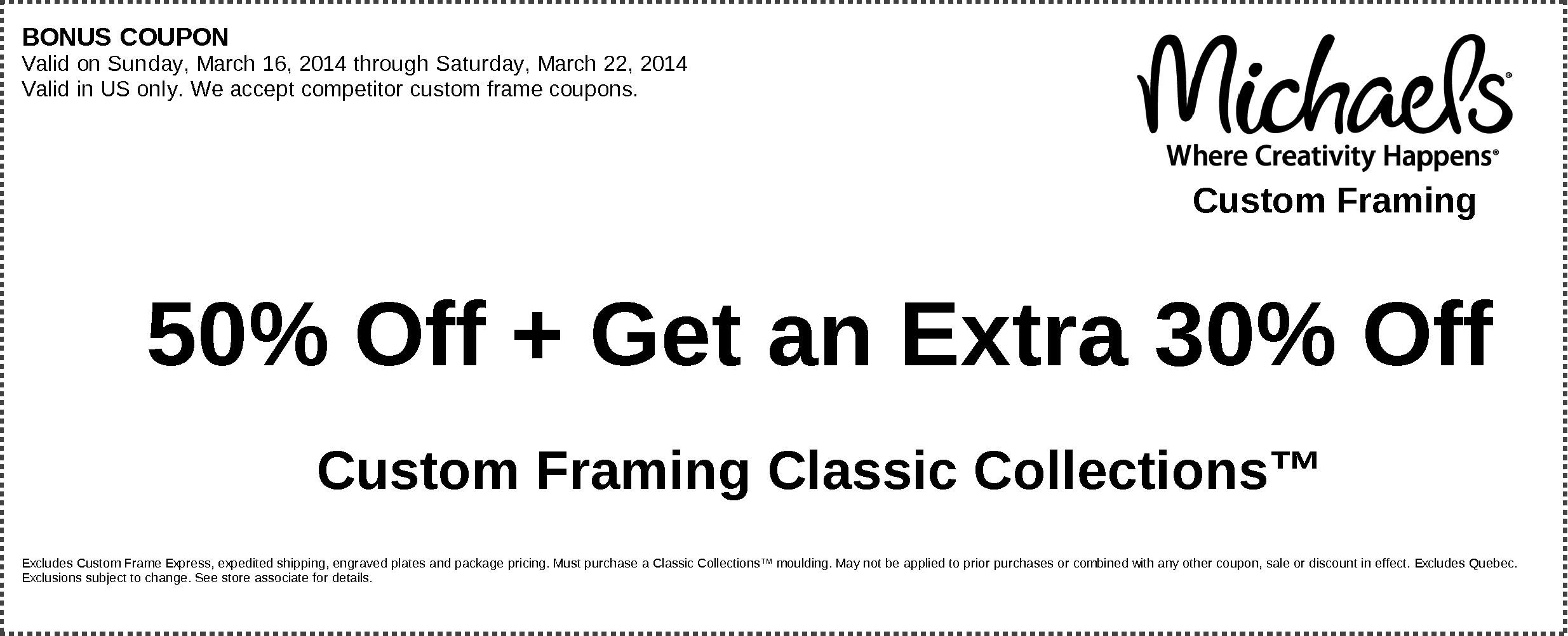 off 30 off custom framing classic collection orders exp 3222014 michaels coupons 40 off 1 regularly priced item exp 3222014